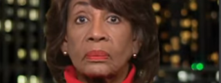 Looks Like Maxine Waters Is Off Her Meds Again